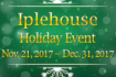 IpleHouse Holiday Event